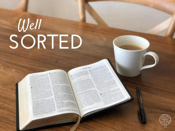 Latest Sermon from Well Sorted Series