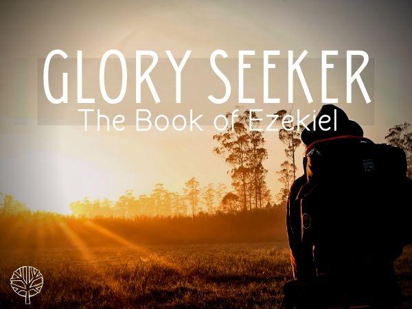 Glory Seeker Latest Sermon